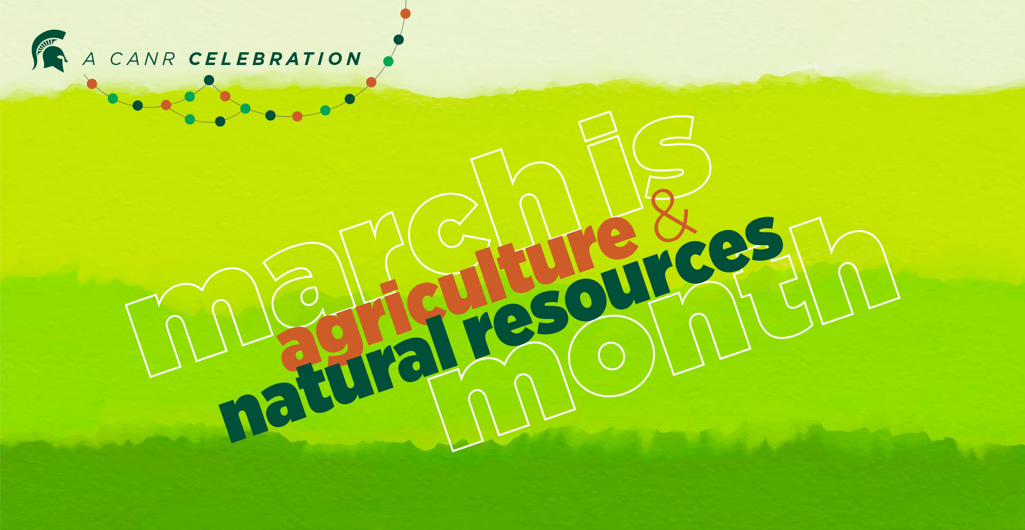 A CANR Celebration: March is agriculture and natural resources month