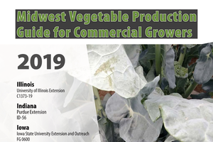 Midwest Vegetable Production Guide for Commercial Growers (E0312)