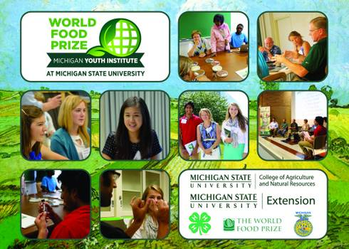 The third annual World Food Prize Michigan Youth Institute will be held on May 11. Youth in grades 8 - 12 are invited to attend.