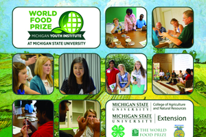 World Food Prize Michigan Youth Institute an opportunity for teens to tackle world hunger