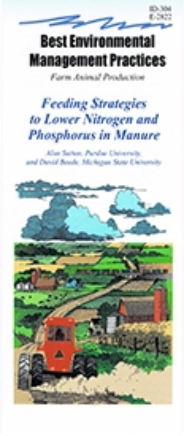 Feeding Strategies to Lower Nitrogen and Phosphorus Levels in Manure