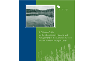 Guide for the Identification, Mapping and Management of Aquatic Plants of Michigan (WQ55)