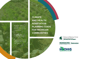 Climate and Health Adaptation Planning Guide for Michigan Communities