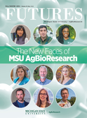 The New Faces of MSU AgBioResearch