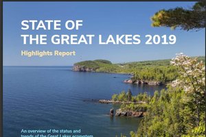 State of the Great Lakes 2019: New assessment report identifies challenges, trends