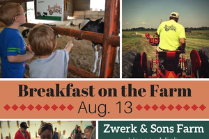 Zwerk and Sons Farm to host the first 2016 Breakfast on the Farm event on Aug. 13