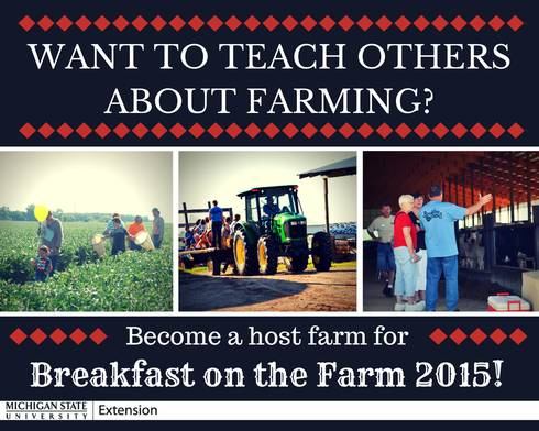 The 2014 Breakfast on the Farm programs will soon be completed, and it is time for interested farm families to apply to host a 2015 event.