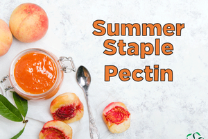 Summer Staple – Pectin