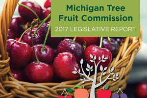 2017 Michigan Tree Fruit Commission Legislative Report cover