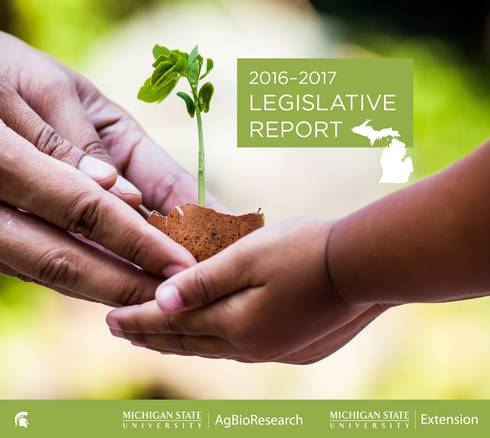 2016-17 MSU AgBioResearch-MSU Extension Legislative report cover