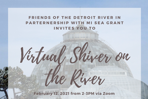 Annual Shiver on the River event on Belle Isle, Detroit, is going virtual!