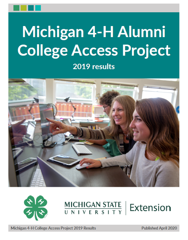 Michigan 4-H Alumni College Access Project.