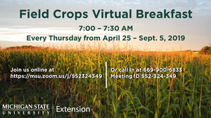 Field Crops Virtual Breakfast sessions are back for the 2019 growing season