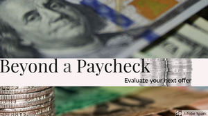 Beyond a paycheck: What to consider when accepting a job