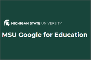 MSU Google Drive and Docs