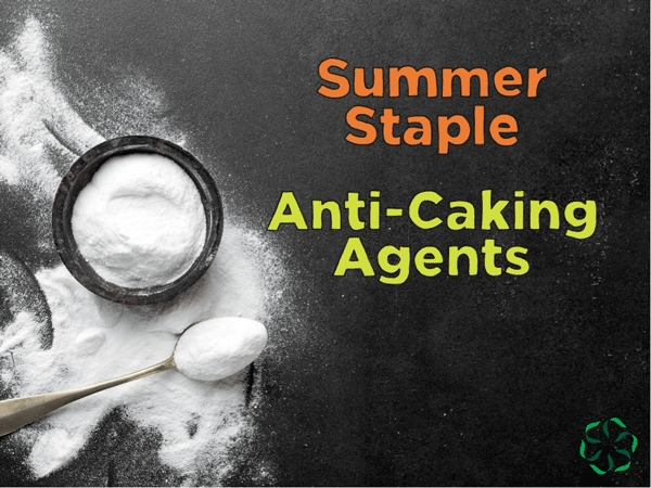 Summer Staple – Anti-Caking Agents - Center for Research on