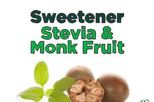 Sweetener – Stevia & Monk Fruit Sweeteners