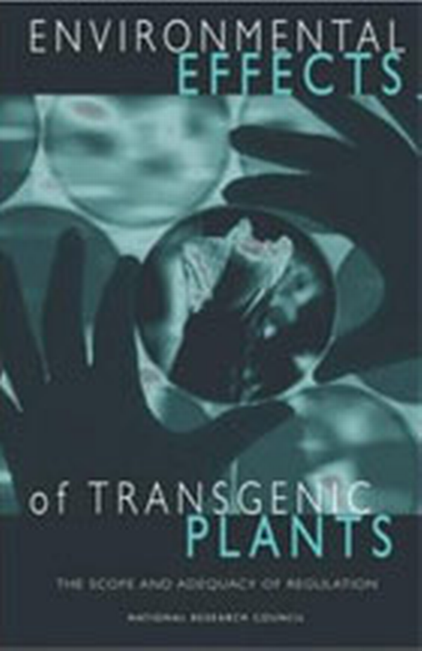 Environmental Effects of Transgenic Plants: The Scope and Adequacy of Regulation book cover.