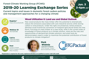 FCWG Learning Exchange Series: Wood Utilization II: Land Use and Global Outlook