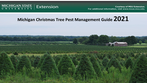 Michigan Christmas Tree Pest Management Guide