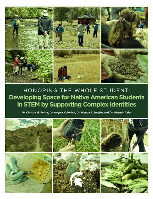 Thumbnail image of cover: Honoring the Whole Student: Developing Space for Native American Students in STEM by Supporting Complex Identities