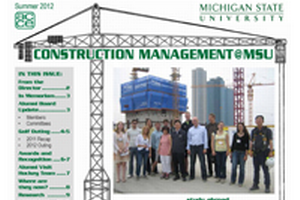 2012 Construction Management @ MSU Newsletter