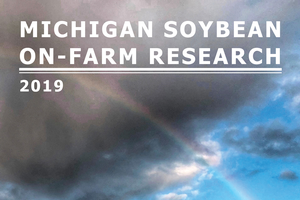 2019 Michigan Soybean On-farm Research Report Cover