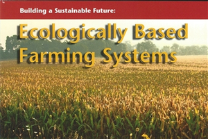 Building a Sustainable Future: Ecologically Based Farming Systems (E2983)