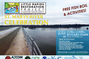 Come celebrate the St Mary's River and Great Lakes Restoration success in the Upper Peninsula!