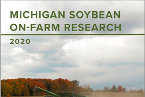 2020 Michigan Soybean On-farm Research Report is available