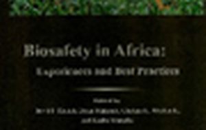 Biosafety in Africa: Experience and Best Practices
