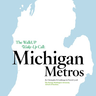 Front cover of The WalkUP Wake-Up Call: Michigan Metros from LOCUS, Smart Growth America