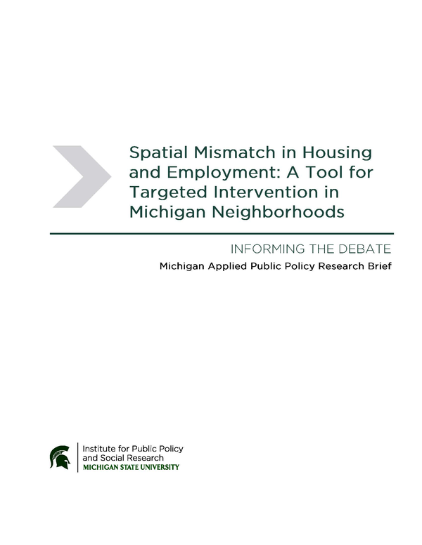 Spatial Mismatch In Housing And Employment A Tool For Targeted Intervention In Michigan Neighborhoods School Of Planning Design And Construction