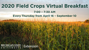 2020 Field Crops Virtual Breakfast starting April 16