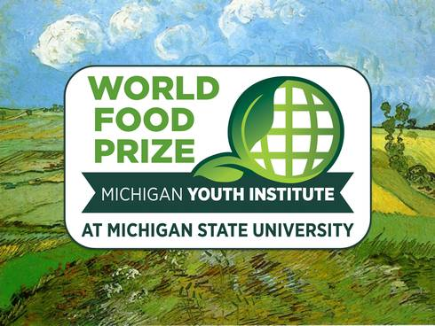 Image: Painting of wheat fields in background with text reading World Food Prize Michigan Youth Institute at Michigan State University