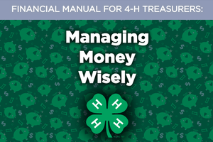 Financial Manual for 4-H Treasurers