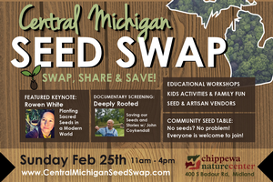 Celebrate the annual Central Michigan Seed Swap