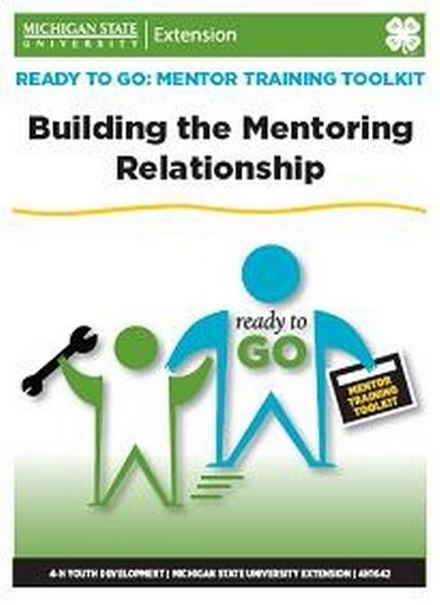 Photo of cover of Ready to Go: Mentor Training Toolkit: Building Mentoring Relationships.