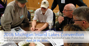 Early bird registration rate for the 2016 Michigan Inland Lakes Convention ends March 15