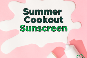 Summer Cookout – Sunscreens