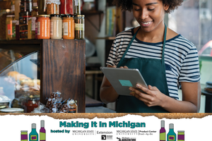 Making It In Michigan Conference and Marketplace goes virtual for 2021