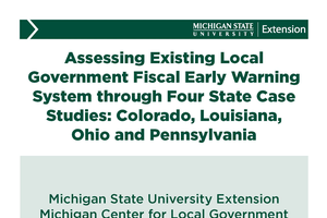 Assessing Existing Local Government Fiscal Early Warning System through Four State Case Studies: Colorado, Louisiana,  Ohio and Pennsylvania