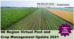 Registration is open for the Southeast Michigan Virtual Pest and Crop Management Update