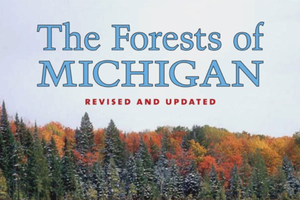 Book cover of The Forests of Michigan