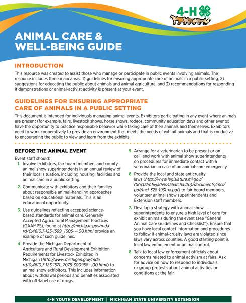 The Animal Care and Well-Being Guide helps youth and adults plan for animal events, provides best care practices for animals and shares information about animal care and agriculture.