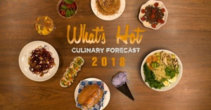 Professional chefs predict the hottest food trends for 2018