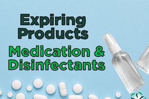 Expiring Products – Disinfectants & Medications