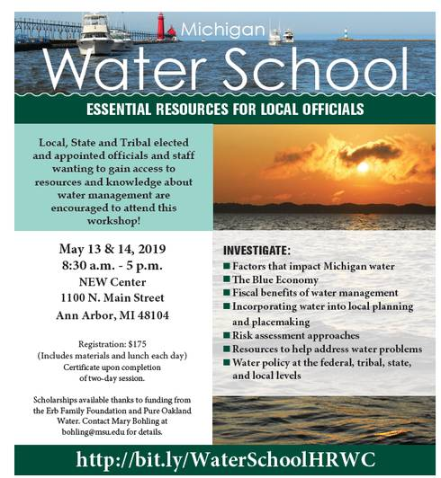 Flyer describes information about the upcoming water school to be held in Ann Arbor May 13 and 14, 2019. Information in flyer is included in the article.