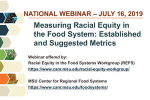 Webinar - Measuring Racial Equity in the Food System: Established and Suggested Metrics