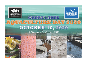 Decorative element. Colorful flyer with multiple images of aquaculture describes content of Great Lakes Aquaculture Day. All information on flyer is included in text of article.